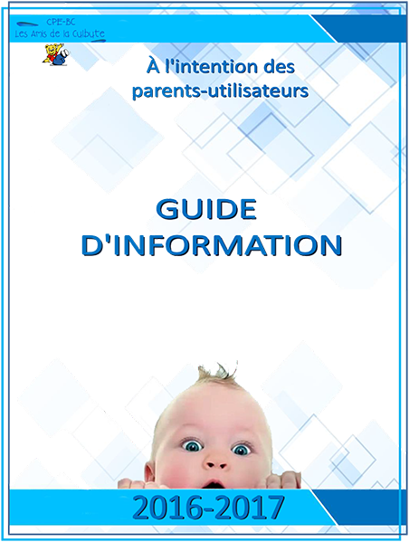 Document à l'intention des parents-utilisateurs du CPE-BC Les Amis de la Culbute
